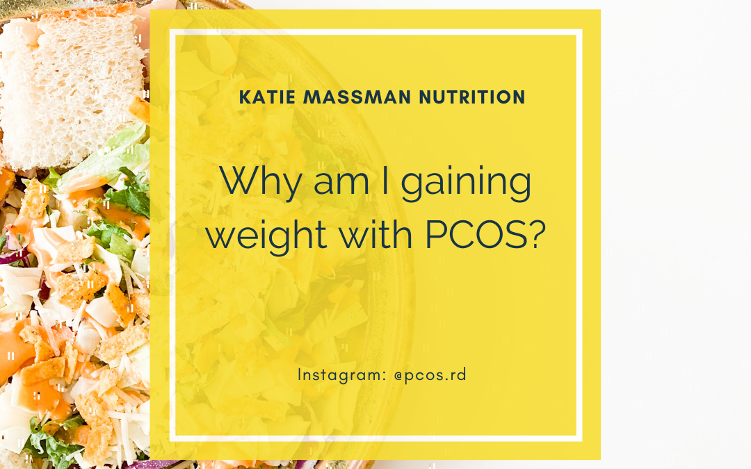 Why Am I Gaining Weight With PCOS?